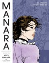 The Manara Library Volume Two. El Gaucho and Other Stories - Milo Manara, Hugo Pratt