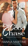 The Good Chase - Hanna Martine