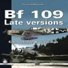 BF 109 Late Versions: Camouflage & Markings - Krzysztof Wołowski