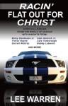 Racin' Flat Out for Christ - Lee Warren