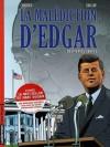 Destin présidentiel (La malédiction d'Edgar Tome #1) - Marc Dugain, Rodolphe, Didier Chardez