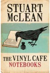 The Vinyl Café Notebooks - Stuart McLean