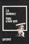 Fiaba a New York - J.P. Donleavy, Mariapaola Ricci Dèttore