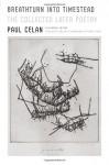 The Collected Later Poems of Paul Celan: A Bilingual Edition - Paul Celan, Pierre Joris