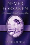 Never Forsaken (Bennett Vignettes, #4) - Jennifer M. Seest