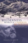 Wilderness World of Cameron McNeish: Essays from Beyond the Black Stump - Cameron McNeish