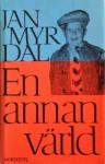 En annan värld - Jan Myrdal