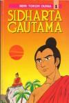 Sidharta Gautama - Ie Swe Ching, Klara Siauw