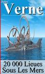 20 000 Lieues Sous Les Mers (annoté) (French Edition) - Sylvaine Varlaz, Jules Verne