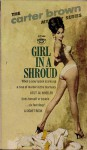 Girl in a Shroud - Carter Brown