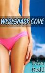 Wereshark Cove - Eden Redd
