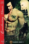 Kiss of Forever - Leah Blake