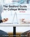 Bedford Guide for College Writers with Reader - X. J. Kennedy, Dorothy M. Kennedy, Marcia F. Muth