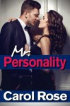 Mr. Personality - Carol Rose