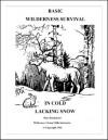 Basic Wilderness Survival in Cold Lacking Snow - Mors Kochanski