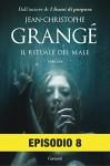 Il rituale del male: Episodio 8 - Jean-Christophe Grangé, Paolo Lucca