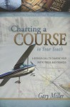 Charting a Course in Your Youth - Gary Miller, Nathan Wright