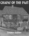 Chains of the Past - Sandra Barret