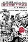 Attaques Répertoriées - Max Brooks