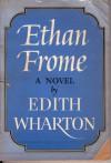 Ethan Frome - Edith Wharton