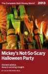 Mickey's Not-So-Scary Halloween Party (The Complete Walt Disney World 2013) - Julie Neal, Mike Neal