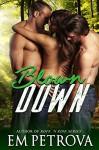 Blown Down: MFM Lumberjack Romance - Em Petrova