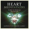 Heart Meditations CD: To Help You Rediscover Your True Self - Toni Carmine Salerno, Martine Salerno