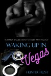 Waking Up in Vegas - Hunter Frost