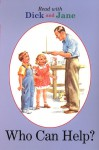 Dick and Jane: Who Can Help? - Grosset & Dunlap Inc., Unknown
