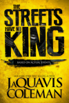 The Streets Have No King - JaQuavis Coleman