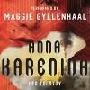 Anna Karenina - Leo Tolstoy, Maggie Gyllenhaal, Audible Studios