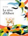 Le rêve d'Albert - Leo Lionni