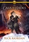 La casa de Hades (Los héroes del Olimpo, #4) - Rick Riordan