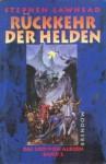 Rückkehr der Helden (Das Lied von Albion, #2) - Stephen R. Lawhead