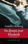 De droom over Elisabeth - Camilla Läckberg