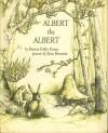 Albert The Albert - Patricia Fuller Kinsey, Zena Bernstein