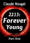 I Will Not Leave You Behind (2213:Forever Young,#1) - Claude Nougat