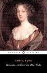 Oroonoko, The Rover, and Other Works - Aphra Behn, Janet Todd