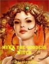 Myka the Goddess Witch: Zeus Secret - Vianka Van Bokkem