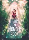 Lights on Wonder Rock - David Litchfield