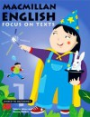 Macmillan English Focus on Texts: Year 1 - Valerie Johns, Steven Walker