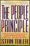 The People Principle: Transforming Laypersons Into Leaders - Stan Toler