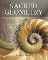 Sacred Geometry: Deciphering the Code - Stephen Skinner
