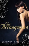 The Arrangement (The Russian Guns Book 1) - Bethany-Kris