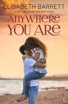 Anywhere You Are: A Return to Briarwood Novel - Elisabeth Barrett