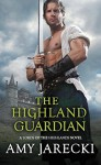 The Highland Guardian (Lords of the Highlands) - Amy Jarecki