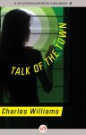 Talk of the Town - Charles Williams