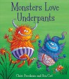 By Claire Freedman Monsters Love Underpants: Book 2 [Hardcover] - Claire Freedman