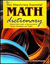 The Absolutely Essential Math Dictionary: Every Kid's Guide To Mathematical Terms, Strategies And Tables - Theresa Fitzgerald
