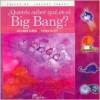Queres Saber Que Es El Big Bang? - Viviana Bilotti, Alejandro Gangui